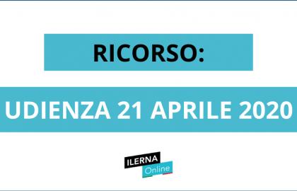 RICORSO: UDIENZA 21 APRILE 2020