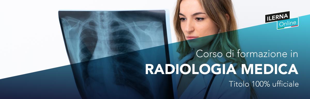 Corso online in Tecniche di Radiologia Medica
